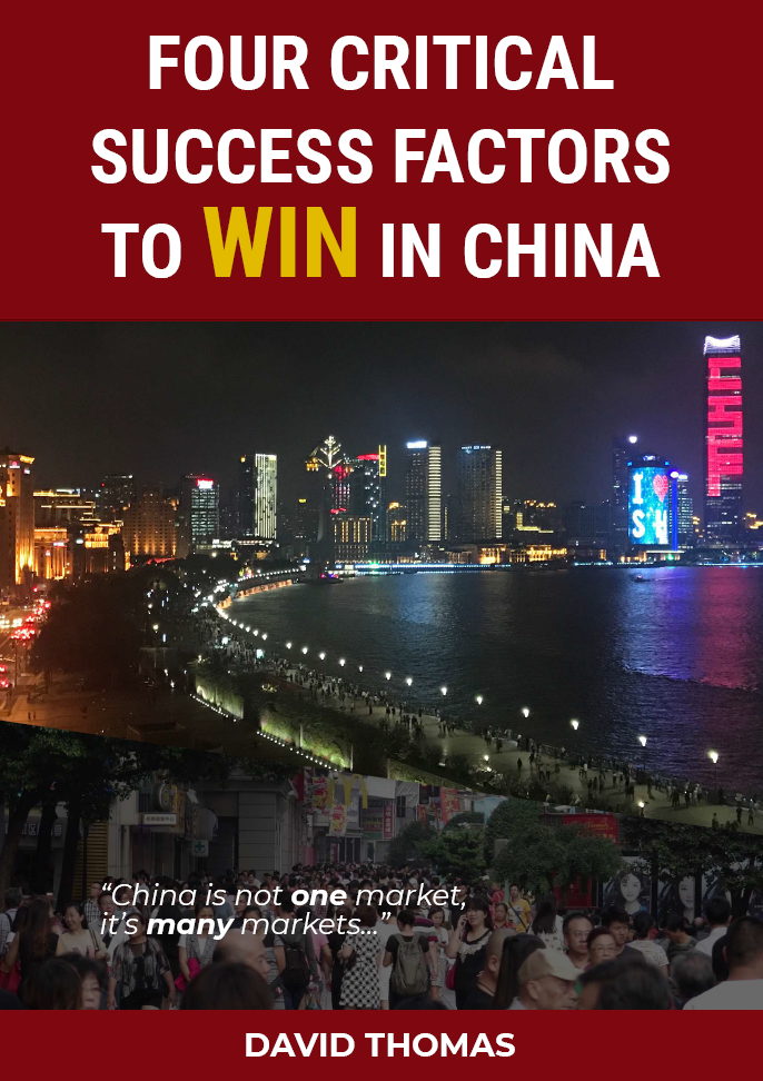 """Four Critical Success Factors to Win in China"""" – By David Thomas"""