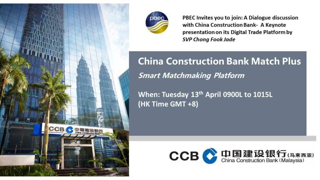 PBEC Webinar Event: A Keynote Presentation by CCB- Malaysia on its Digital Trade Smart Matchmaking Platform