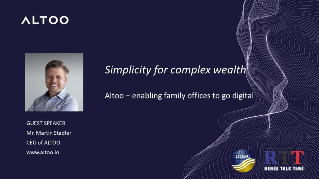 PBEC keynote by Altoo CEO Martin Stadler – Simplicity for Complex Wealth